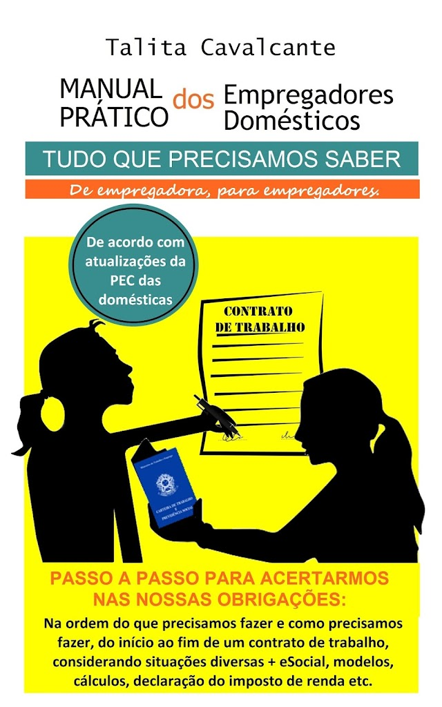 MANUAL PRÁTICO DOS EMPREGADORES DOMÉSTICOS - Por Talita Cavalcante: Lançamento do meu novo eBook na Amazon!