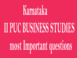 Karnataka II PUC BUSINESS STUDIES most Important questions and question Bank - Part 01