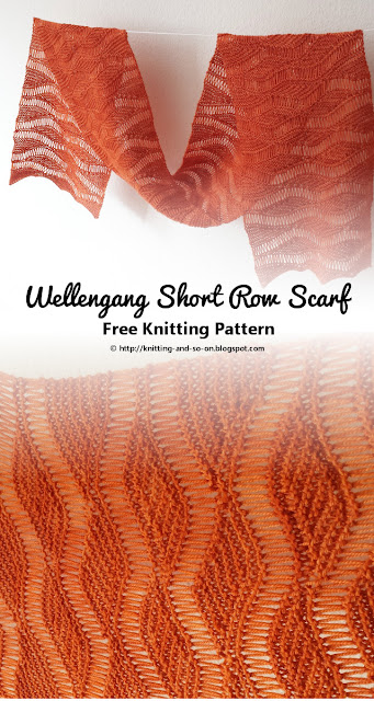 Wellengang Short Row Scarf: Free Knitting Pattern by Knitting and so on