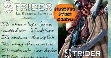 """Blogtour """"Strider - La Grande Foresta"""" - Recensione"""