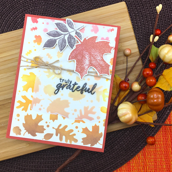 Truly Grateful Card by Jennifer Jackson | Shades of Autumn Stamp Set & Falling Leaves Stencil by Newton's Nook Designs #newtonsnook