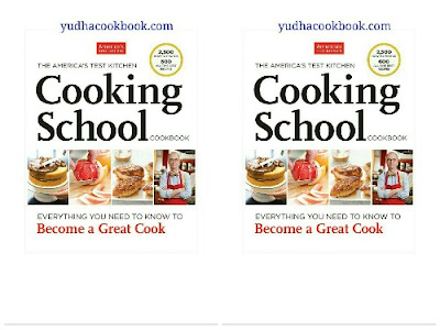 Diwnload ebook THE AMERICA'S KITCHEN COOKING SCHOOL COOKBOOK Everything You Need to Know to Become a Great Cook