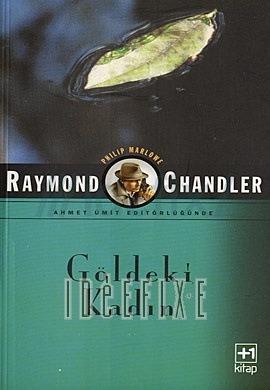 Raymond Chandler - Göldeki Kadın