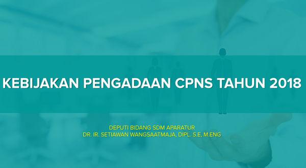 Kebijakan Pengadaan CPNS Tahun 2018