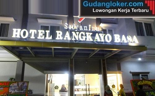 Lowongan Kerja Hotel Rangkayo Basa Sofyan Inn - SMK Sederajat