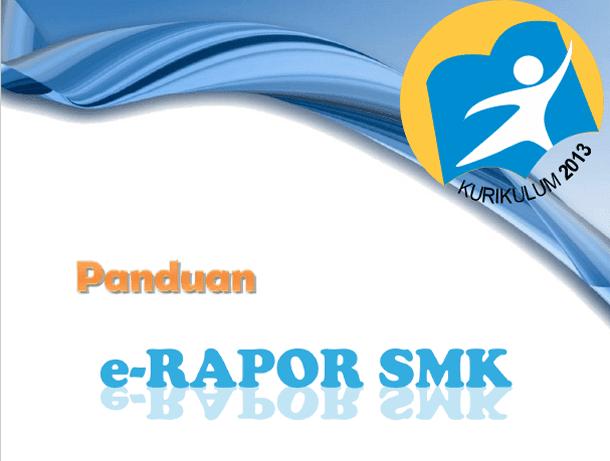 Panduan e-Rapor SMIK Penilaian Kurikulum 2013