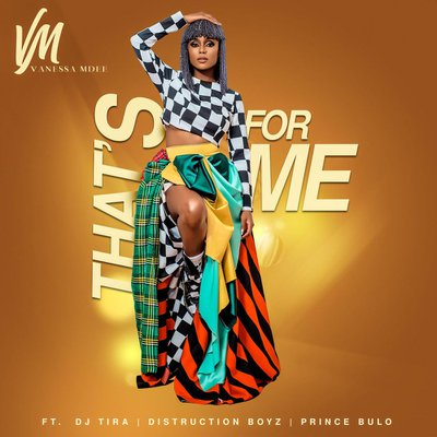 Vanessa Mdee Feat. DJ Tira, Distruction Boyz & Prince Bulo - That's For Me (Goqm)