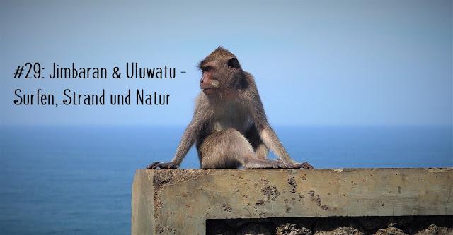 Jimbaran, Uluwatu, Reisebericht