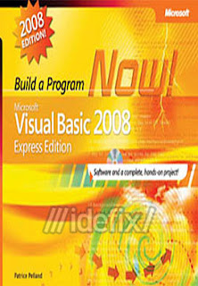 Microsoft Visual Basic 2008 Express Edition: Build a Program Now!