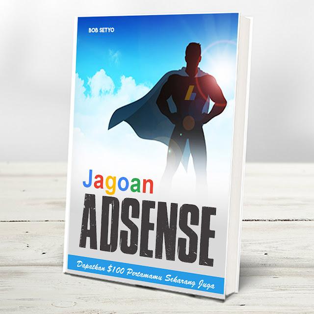 Jagoan Adsense - Tutorial Google Adsense Terlengkap