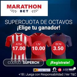 Marathonbet Supercuota champions + Bono de Bienvenida 12-13 marzo