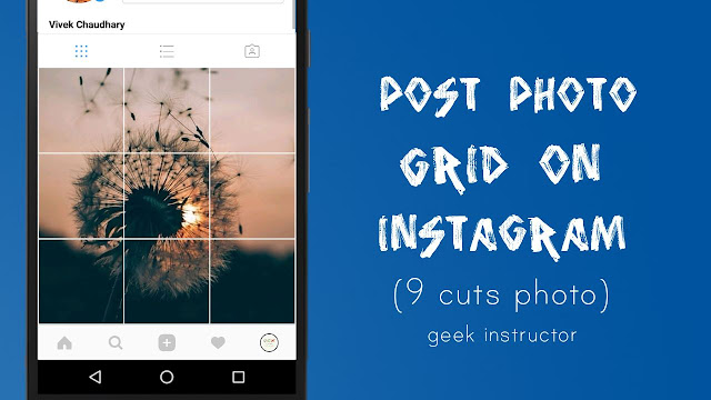 Post photo grid on Instagram