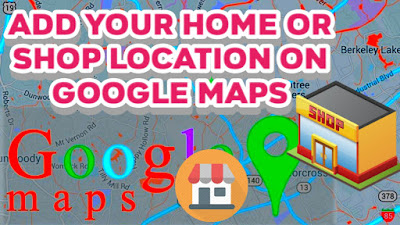 How To Add Your Home Or Shop Location In Google Map ? -Gujarat Result Online