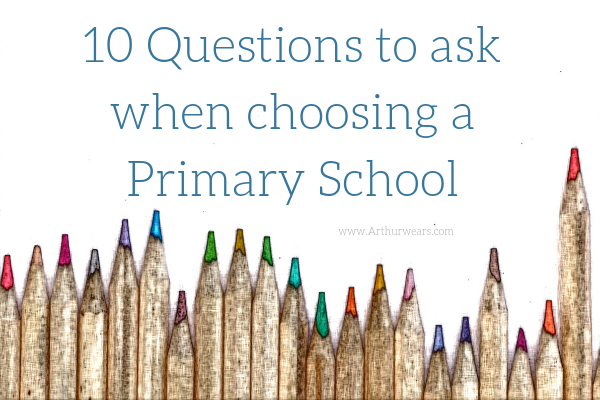 10 questions to ask when choosing a primary school