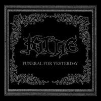 [2007] - Funeral For Yesterday