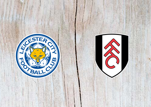 Leicester vs Fulham - Highlights 9 March 2019