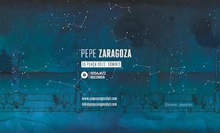 """Pepe Zaragoza: """"La Plaça dels Somnis"""" / stereojazz"""