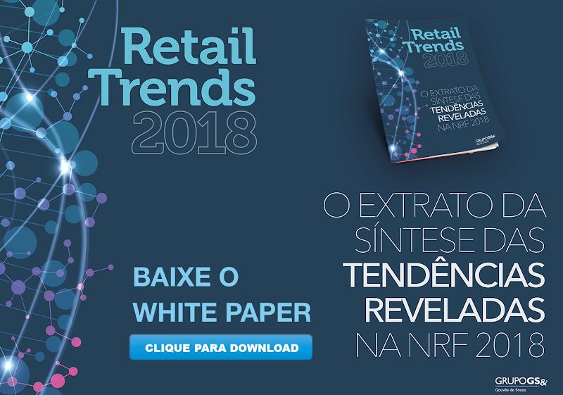 Grupo GS& Gouvêa de Souza apresenta Retail Trends 2018