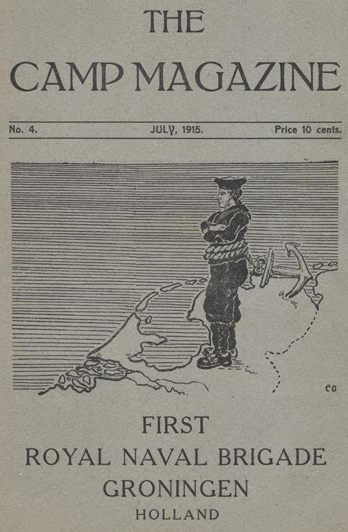 Cover of The Camp Magazine  First Royal Naval Bridgae, Groningen  July, 1915, Issue #4.  (From Groningen Camp website)