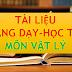 TÀI LIỆU MÔN VẬT LÍ THCS-THPT (TÀI LIỆU VẬT LÝ LỚP 6-7-8-9-10-11-12)