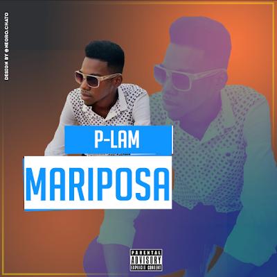 P-Lam - Mariposa (2018) [DOWNLOAD]