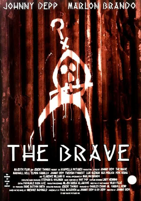 The Brave, Directed By Johnny Depp, starring Marlon Brando, Marshall Bell, Dr. Faustus with a American Indian twist