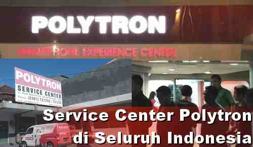 Alamat Resmi Service center Polytron di Indonesia