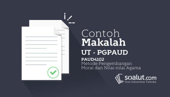 Contoh Makalah UT PGPAUD PAUD4102