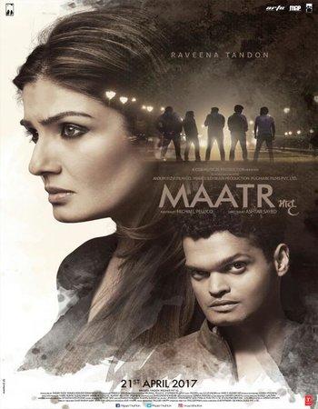 Maatr (2017) Hindi HDRip 720p