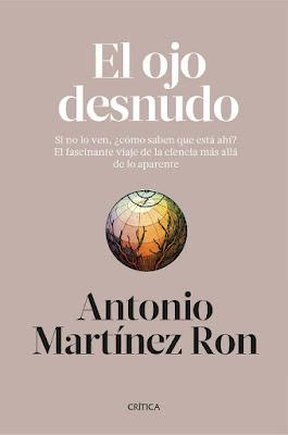 LIBRO - El ojo desnudo : Antonio Martínez Ron  (Critica - 8 Noviembre 2016)  Edición papel & digital ebook kindle  CIENCIA | Comprar en Amazon España