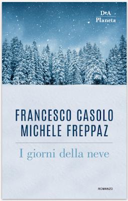 I GIORNI DELLA NEDE Di Francesco Casolo e Michele Freppaz