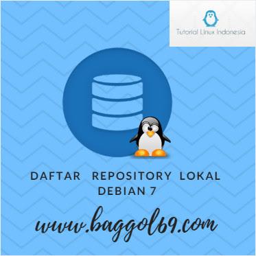 Daftar  Repository Lokal  Debian 7 Wheezy Indonesia