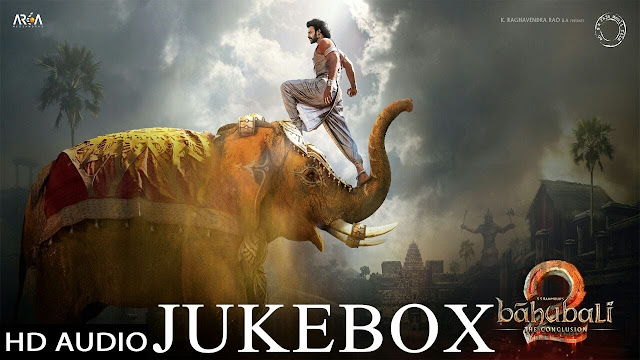Baahubali - The Conclusion Telugu Movie Full Audio Songs (Jukebox) | Baahubali 2 |Prabhas,Rana,Anushka Shetty,Tamannaah,SS Rajamouli