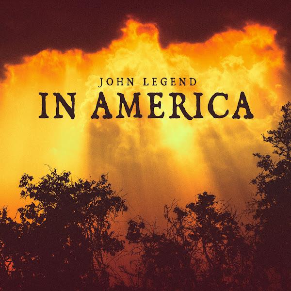 John Legend - In America - Single Cover