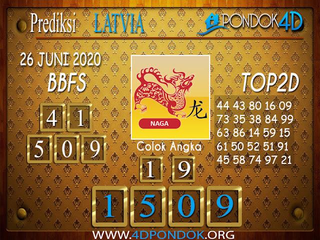 Prediksi Togel LATVIA POOLS PONDOK4D 26 JUNI 2020