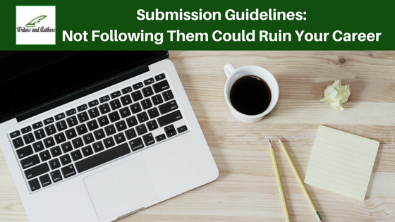 Submission Guidelines: Not Following Them Could Ruin Your Career, by Jo Linsdell