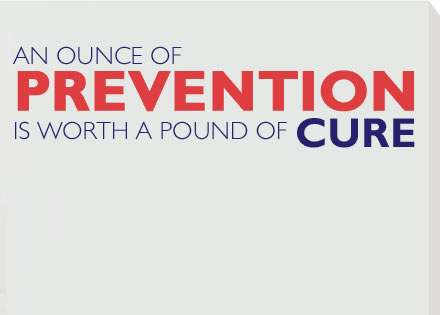 Prevention is Worth a Pound of Cure