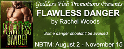 https://goddessfishpromotions.blogspot.com/2016/07/nbtm-flawless-danger-by-rachel-woods.html
