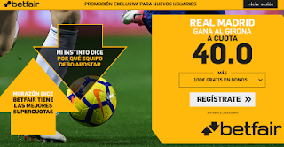 betfair supercuota Real Madrid gana Girona 17 febrero 2019