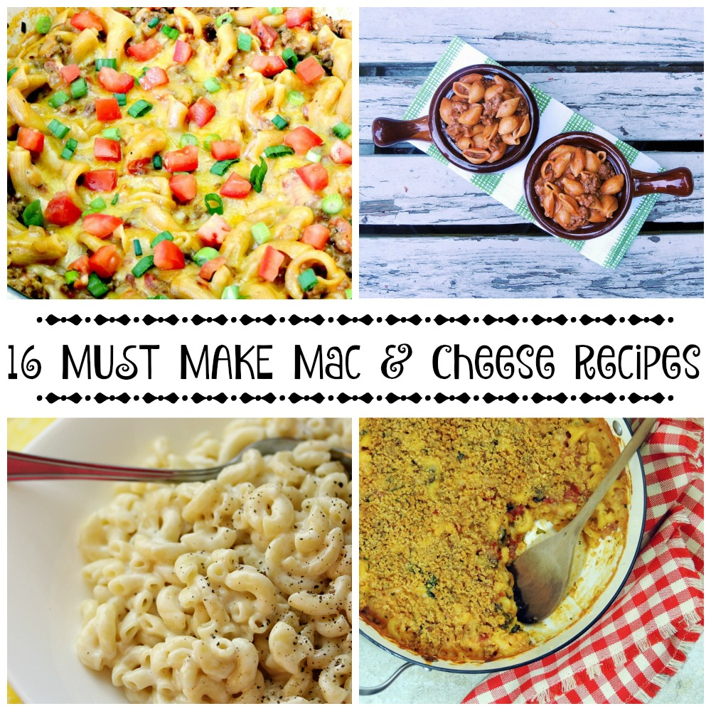 16 Must Make Mac and Cheese Recipes