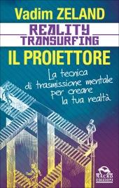 reality transurfing il proiettore nuovo libro vadim zeland vajra perle nel tempo