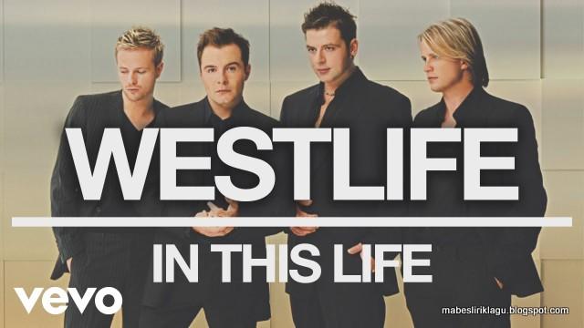 Lirik Westlife - In This Life artinya