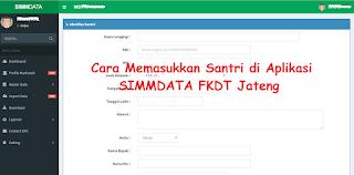 Cara Memasukkan Santri di Aplikasi SIMMDATA FKDT Jateng
