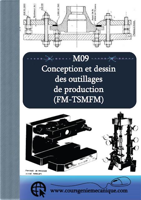 télécharger M09 conception et dessin des outillages de production