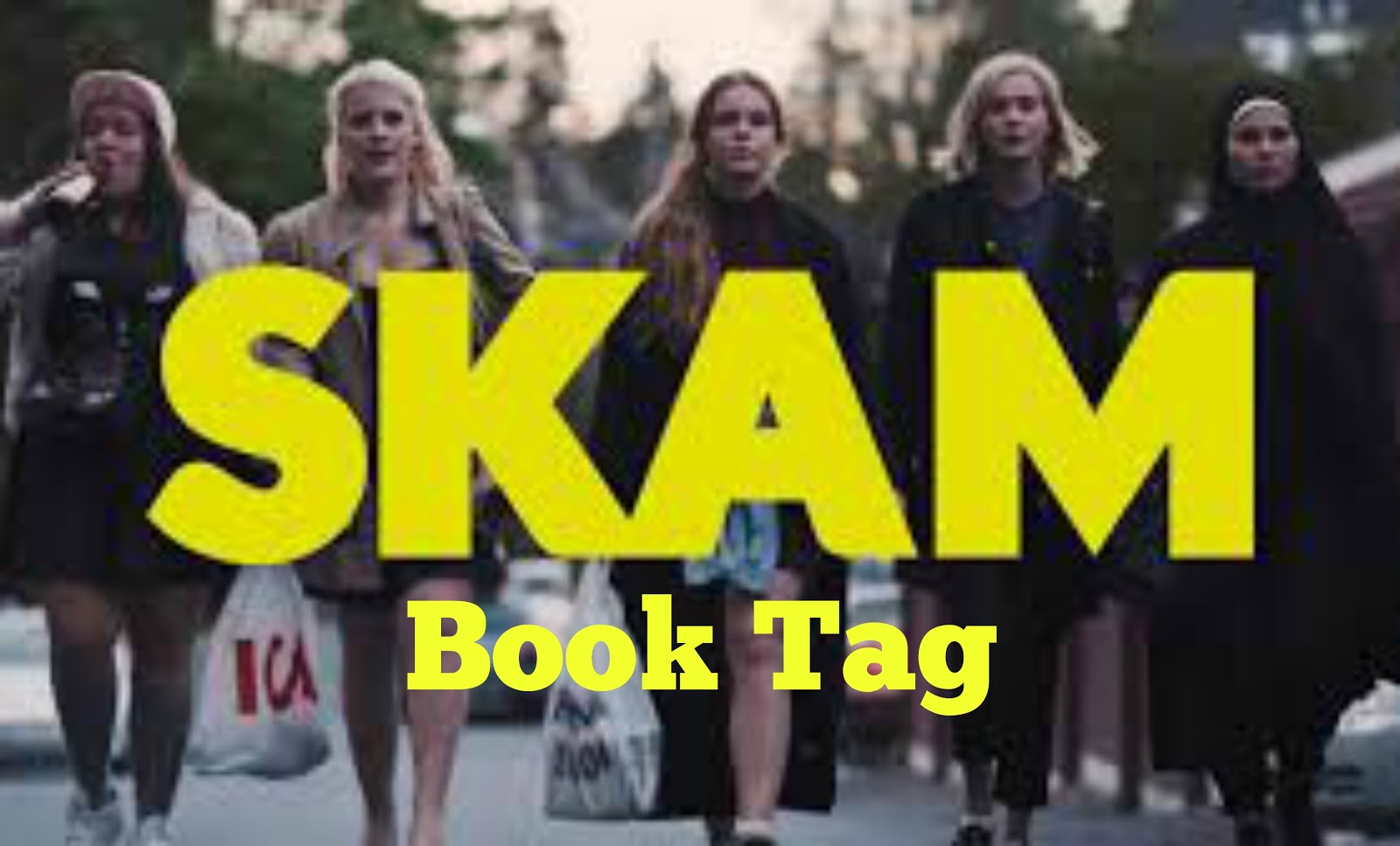 Book Tag Original: Skam