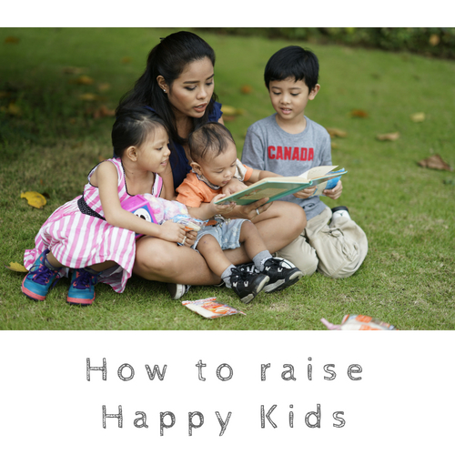 Tips In Raising Happy Kids