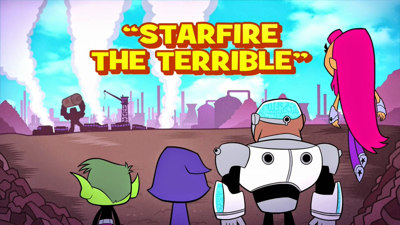 Teen Titans Go Starfire The Terrible