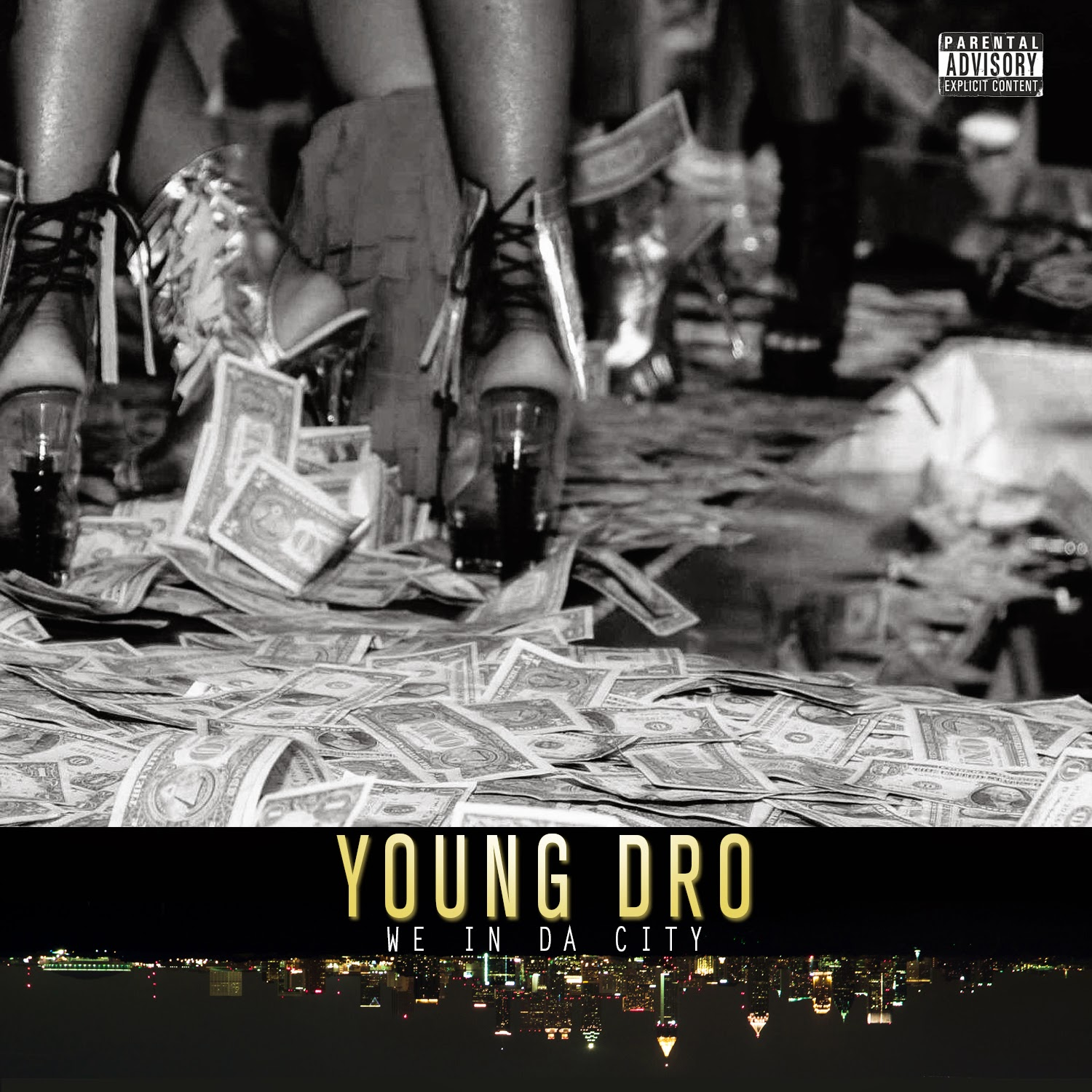 Young Dro – We In Da City