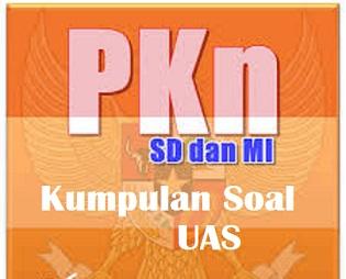 Soal UAS - PAS PPKn PKN Kelas 4 Semester 1