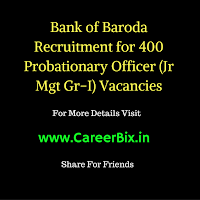 Bank of Baroda Recruitment for 400 Probationary Officers Posts 2016